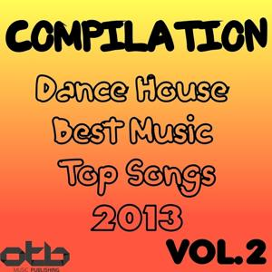 Compilation Dance House Best Music Top Songs 2013, Vol. 2