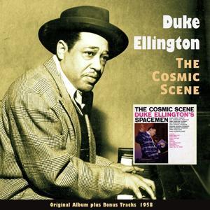 The Cosmic Scene (Original Album Plus Bonus Tracks 1958)