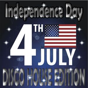 Independence Day Disco House Edition (Best of Club Traxx, 4th of July)