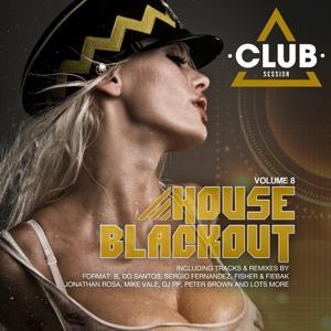 House Blackout Vol. 8