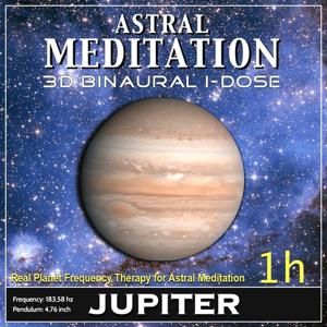 Astral Meditation - Jupiter Binaural 3d Idose (1h Real Planet Frequency for Healing Astral Meditation)