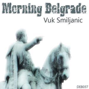 Morning Belgrade