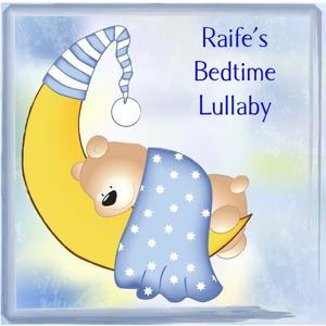Raife's Bedtime Lullaby