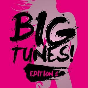 Big Tunes! - Edition 1