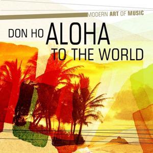 Modern Art of Music: Aloha to the World