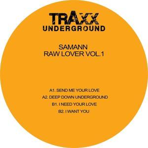 Raw Lover, Vol. 1