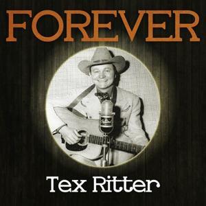 Forever Tex Ritter