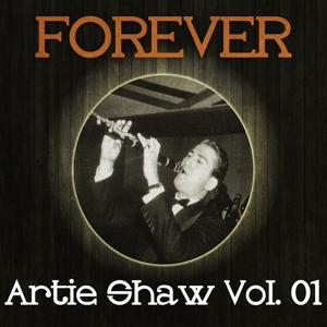 Forever Artie Shaw, Vol.1