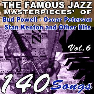 The Famous Blues Masterpieces' of Bud Powell, Oscar Peterson, Stan Kenton and Other Hits, Vol. 6 (140 Songs)
