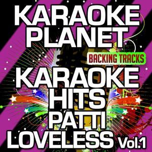 Karaoke Hits Patty Loveless, Vol. 1 (Karaoke Version)