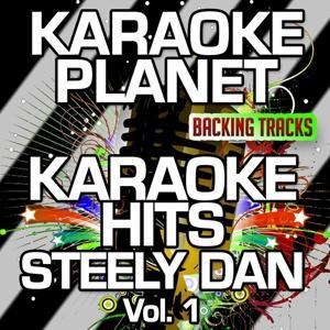 Karaoke Hits Steely Dan, Vol. 1 (Karaoke Version)