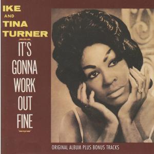 It's Gonna Work Out Fine (Original Album Plus Bonus Tracks)