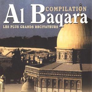 Compilation Al Baqara, vol. 1 (Les plus grands récitateurs)