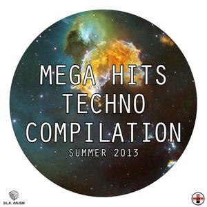 Mega Hits Techno Compilation (Summer 2013)