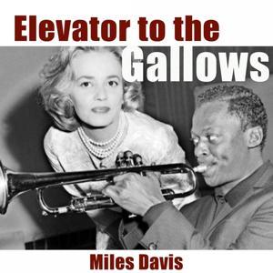 Elevator to the Gallows (Original Soundtrack)