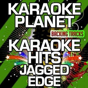 Karaoke Hits Jagged Edge (Karaoke Version)