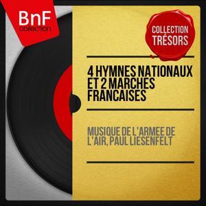 4 Hymnes nationaux et 2 marches françaises (Mono Version)