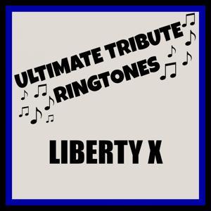 Ultimate Liberty X Tones