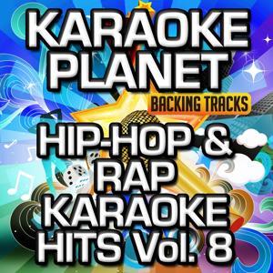 Hip-Hop & Rap Karaoke Hits, Vol. 8 (Karaoke Version)