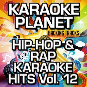 Hip-Hop & Rap Karaoke Hits, Vol. 12 (Karaoke Version)