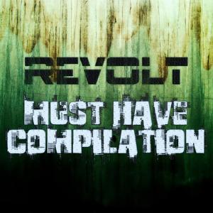 Revolt Must Have Compilation