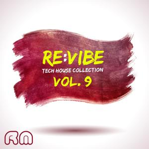 Re:vibe - Tech House Collection, Vol. 9