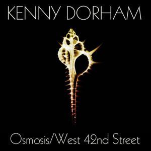 Kenny Dorham: Osmosis/West 42nd Street
