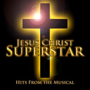 Jesus Christ Superstar (Hits from the Musical)