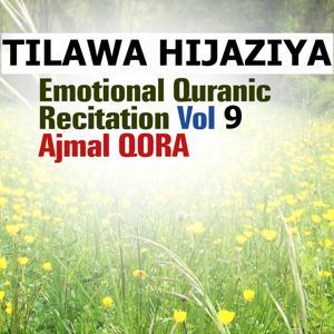 Tilawa Hijaziya - Emotional Quranic Recitation, Vol. 9 (Quran - Coran - Islam)
