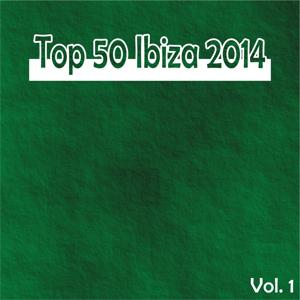 Top 50 Ibiza 2014, Vol. 1 (Winter Essential Dance House Selection)