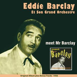 Meet Mr. Barclay (Original Album Plus Bonus Tracks 1956)