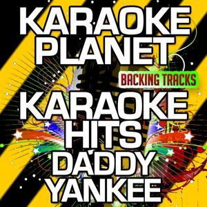 Karaoke Hits Daddy Yankee (Karaoke Version)