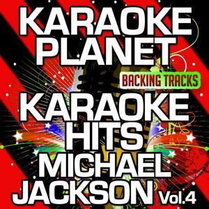Karaoke Hits Michael Jackson, Vol. 4 (Karaoke Version)