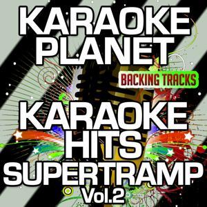 Karaoke Hits Supertramp, Vol. 2 (Karaoke Version)