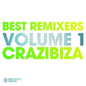 Best Remixers Vol. 1: Crazibiza