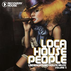 Loca House People, Vol. 11