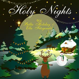 Holy Nights With Billie Holiday & Ella Fitzgerald