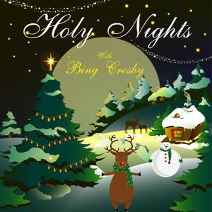 Holy Nights With Bing Crosby