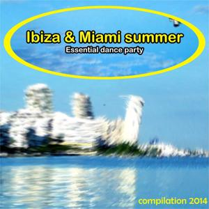 Ibiza & Miami Summer Compilation 2014 (50 Essential Dance Party)