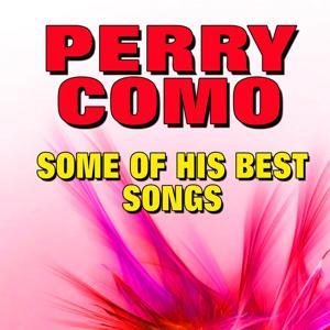 Some of His Best Songs (Original Artist Original Songs)