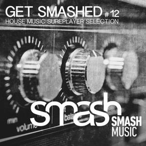 Get Smashed!, Vol. 12