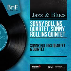 Sonny Rollins Quartet & Quintet (Mono Version)