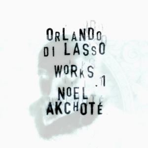 Orlando di Lasso: Works, Vol. 1