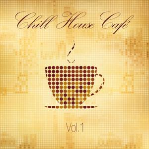 Chill House Café, Vol. 1