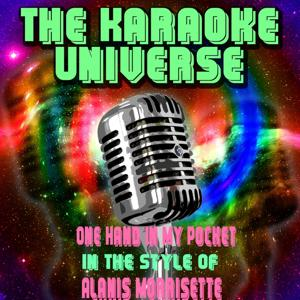 One Hand in My Pocket (Karaoke Version) [in the Style of Alanis Morrisette]