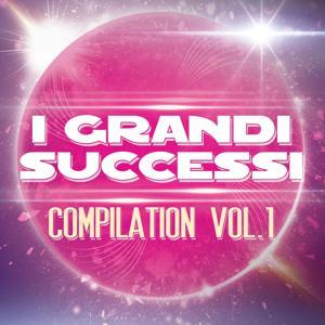 I grandi successi compilation, vol. 1