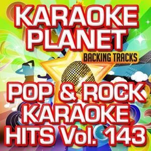 Pop & Rock Karaoke Hits, Vol. 143 (Karaoke Version)
