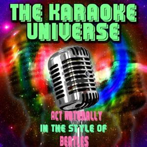 Act Naturally (Karaoke Version) [in the Style of Beatles]