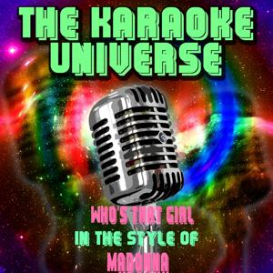 Who's That Girl (Karaoke Version) [in the Style of Madonna]
