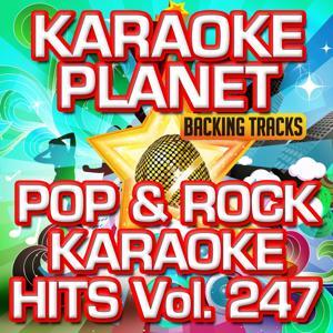 Pop & Rock Karaoke Hits, Vol. 247 (Karaoke Version)